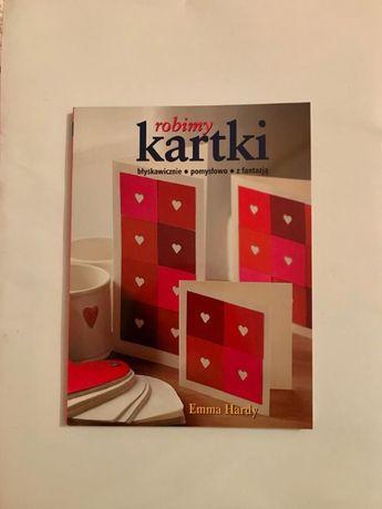 Książka Robimy kartki - Emma Hardy - nowa