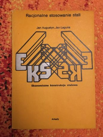RACJONALNE STOSOWANIE STALI ŁAGUNA Arkady 1982 tanie ksiązki techniczn