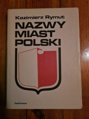 Nazwy miast Polski - Kazimierz Rymut