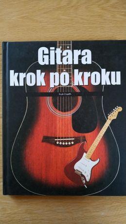 Gitara krok po kroku podręcznik podstaw gry na gitarze POLECAM!