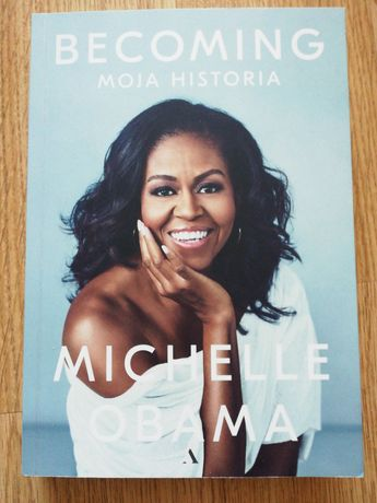 BECOMING Moja Historia Michelle Obama