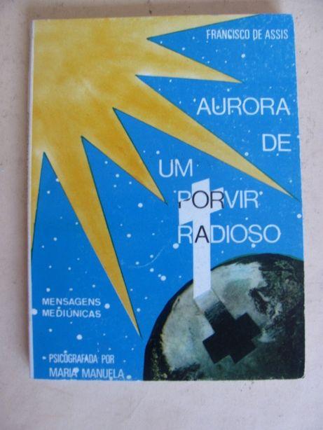 Aurora de um porvir radioso por Maria Manuela