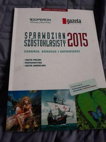 Sprawdzian szóstoklasisty 2015 - j. polski, matematyka, j. angielski