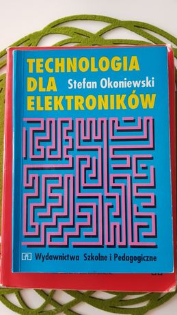 Technologia dla elektroników Okoniewski