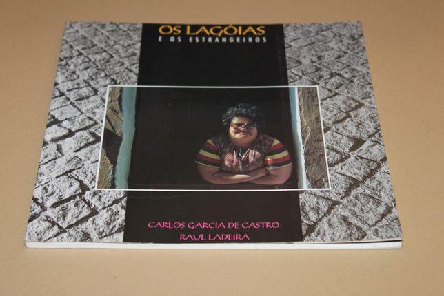 Os Langóias e os Estrangeiros// Carlos Garcia de Castro*Raúl Ladeira