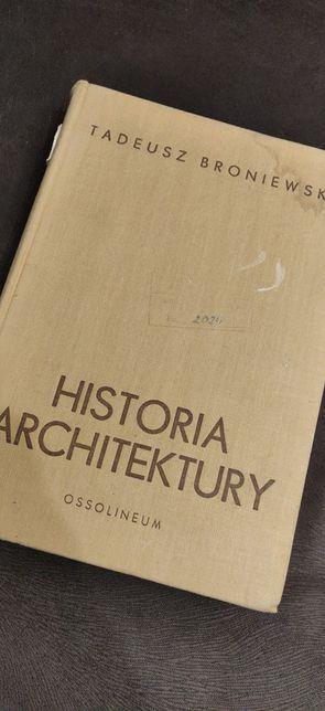 Historia architektury. Tadeusz Broniewski. Ossolineum