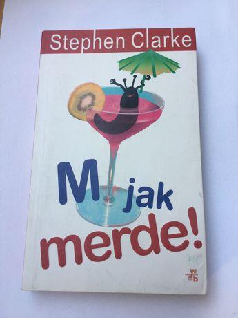 KSIĄŻKA M jak merde Stephen Clarke