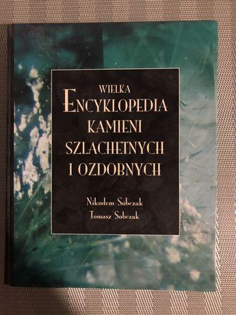 Wielka encyklopedia kamieni szlachetnych i ozdobnych PWN