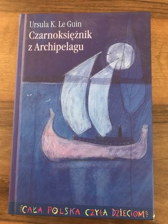 Czarnoksiężnik z Archipelagu - Ursula K. Le Guin