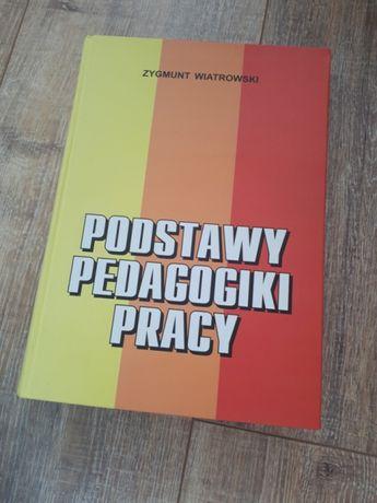 Podstawy Pedagogiki Pracy Wiatrowski Zbigniew