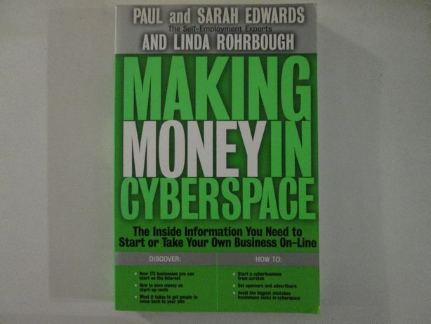 Making money in cyberspace- Paul e Sarah Edwards e Linda Rohrbough