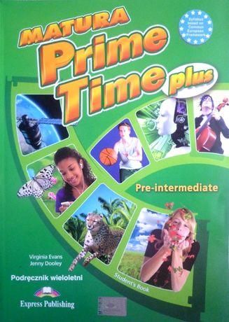 Matura Prime Time Plus Pre-intermediate podręcznik