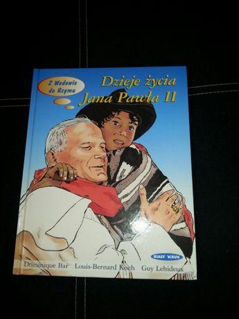 Dzieje życia Jana Pawła II