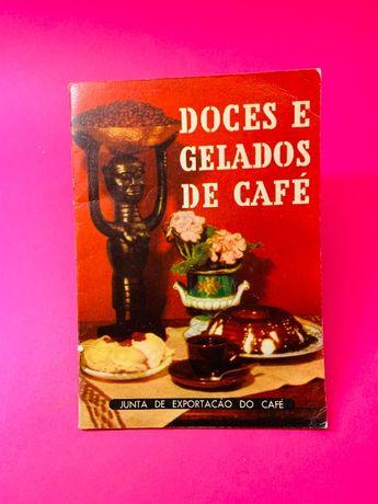 Doces e Gelados de Café - Autores Vários