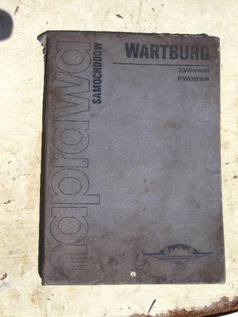 """książka """"Naprawa samochodów Wartburg"""""""