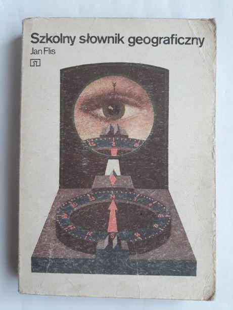Szkolny słownik geograficzny; Jan Flis