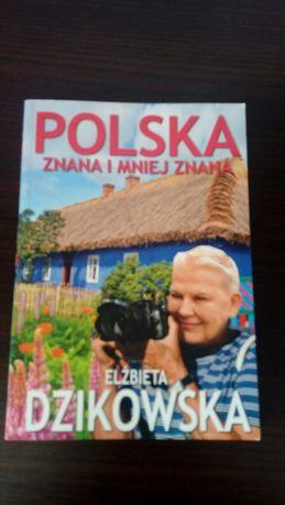 Przewodnik Polska znana i mniej znana Elżbieta Dzikowska