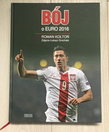 BÓJ o Euro 2016 Roman Kołtoń Album ilustrujący