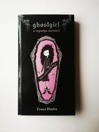 "Livro ""Ghostgirl - A Rapariga Invisível"" de Tonya Hurley"