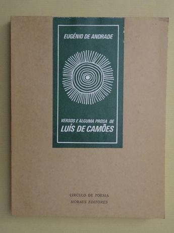 Versos e Alguma Prosa de Luís de Camões de Eugénio de Andrade
