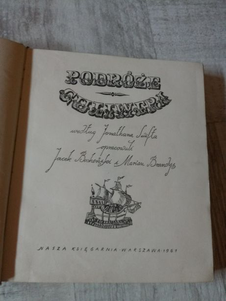 """Podróże Guliwera"" Jonathan Swift, 1961r. oprac. J.Bocheński M.Brandys"