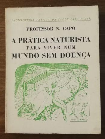 a prática naturista pra viver sem doença, professor n. capo