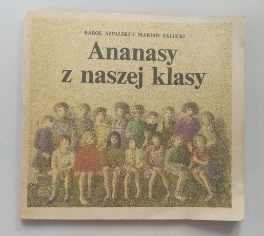 Ananasy z naszej klasy Karol Szpalski, Marian Załucki
