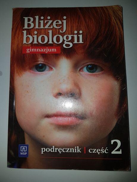 BLIŻEJ BIOLOGII gimnazjum część 2 podręcznik