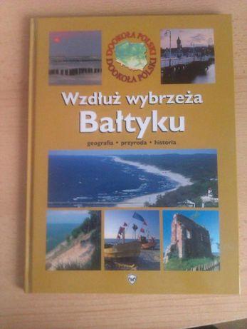 """Książka """"Wzdłuż wybrzeża Bałtyku"""""""