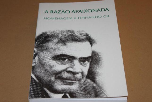 A Razão Apaixonada-Homenagem a Fernando Gil