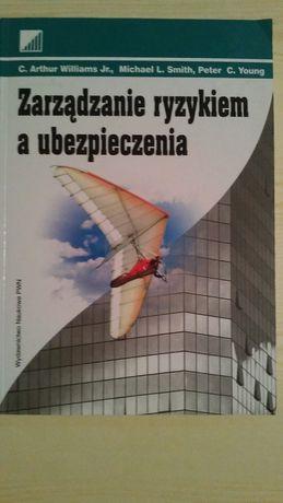 Zarządzanie ryzykiem a ubezpieczenia, Williams, Smith, Young, 2002