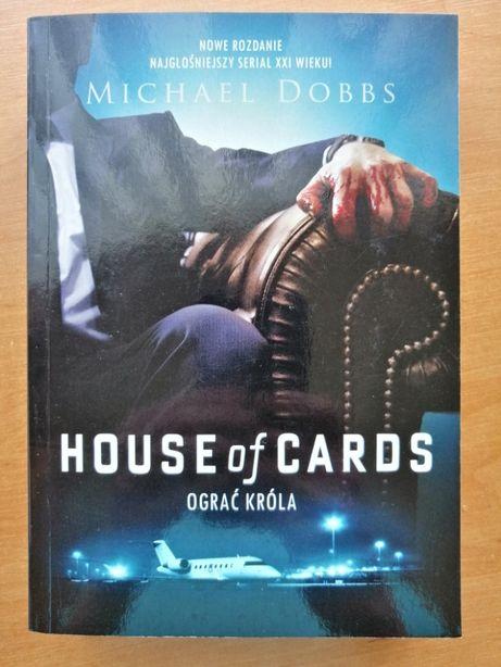 House of Cards. Ograć Króla. Michael Dobbs