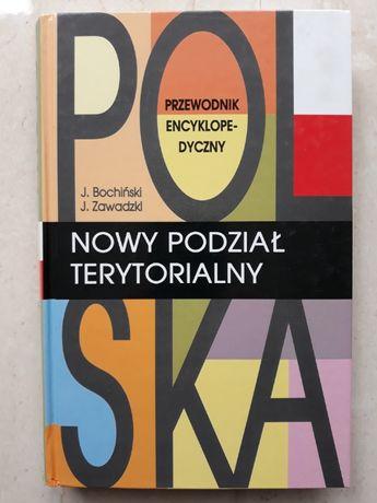 Polska, Nowy Podział Terytorialny, J.Bochiński, J.Zawadzki