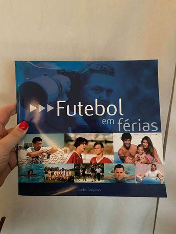 Livro | Futebol em Férias | Carlos Gonçalves
