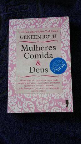 """Mulheres, Comida & Deus"" de Geneen Roth"
