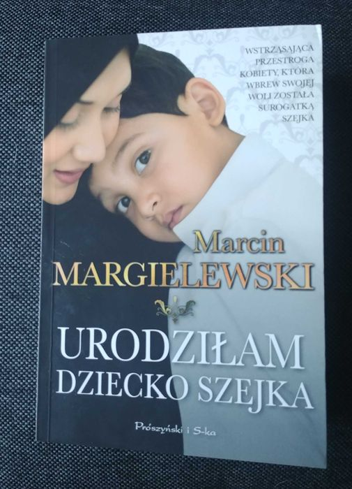 """Książka """" Urodziłam dziecko szejka """" Marcin Margielewski Lublin - image 1"""
