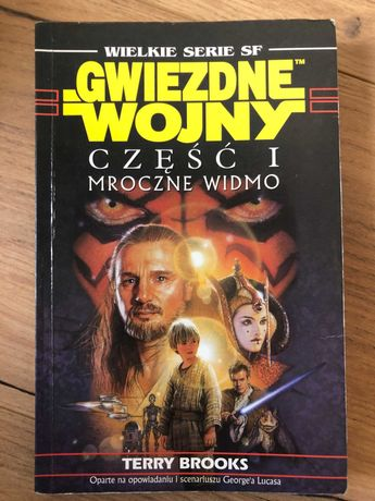 Gwiezdne wojny: część 1 Mroczne widmo - Terry Brooks
