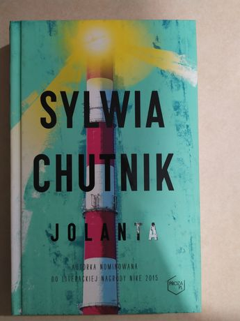 Sylwia Chutnik, Jolanta, oprawa twarda, 260 stron