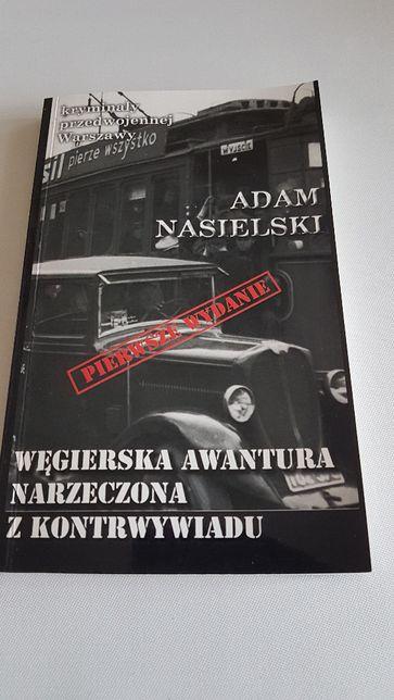 Książka Węgierska awantura. Narzeczona z kontrwywiadu Adam Nasielski