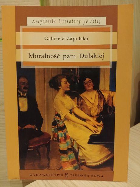 Lektura. Moralność pani Dulskiej. Gabriela Zapolska. Stan bdb.