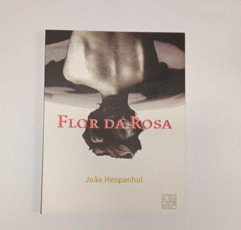 Flor da Rosa, de João Hespanhol
