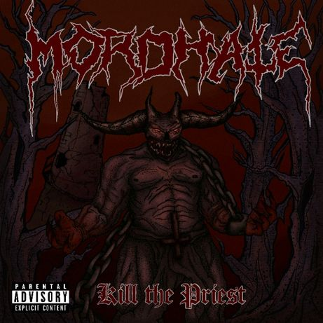 Диски Mordhate - Kill The Priest