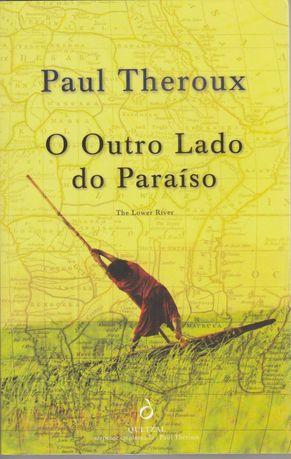 Livro O Outro Lado do Paraíso de Paul Theroux [Portes Grátis]