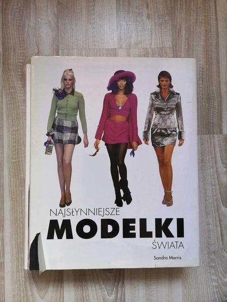 Książka Najsłynniejsze Modelki Świata Sandra Morris