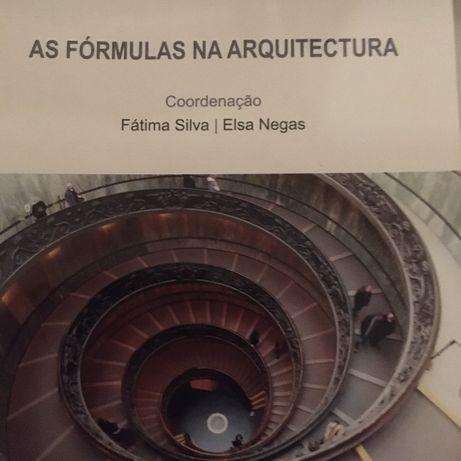 """""""As Fórmulas Na Arquitectura """" de Fátima Silva e Elsa Negas"""