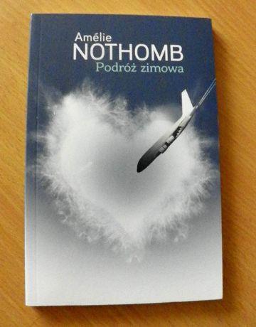 Amelie Nothomb - Podróż zimowa