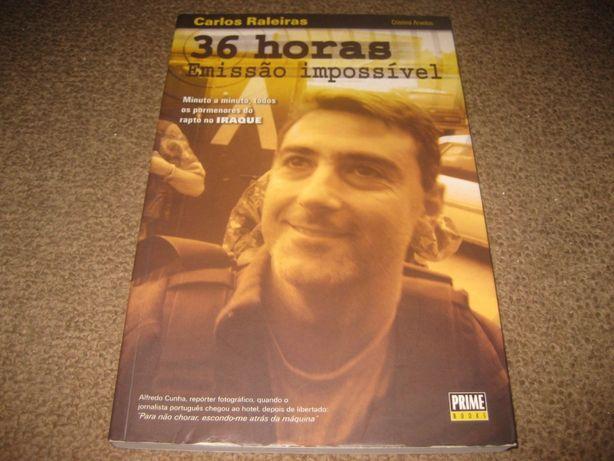 """Livro """"36 Horas: Emissão Impossível"""" Carlos Raleiras"""