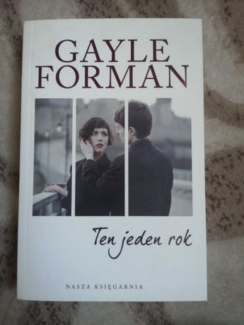 Ten jeden rok Gayle Forman
