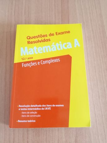 Questões de Exame Resolvidas - Matemática A - Funções e Complexos - 12