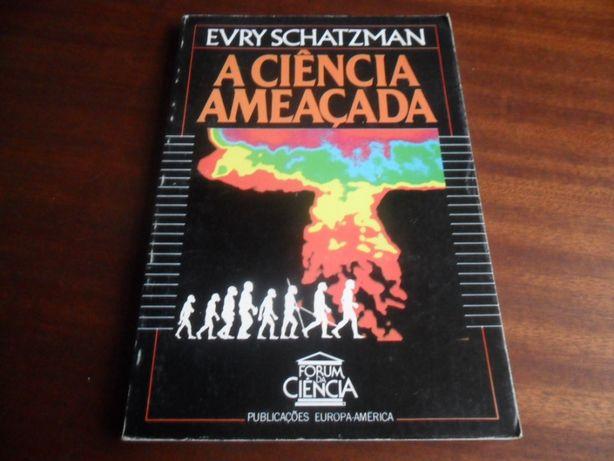 """""""A Ciência Ameaçada"""" de Evry Schatzman"""